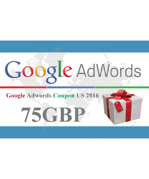 Google Adwords Coupon 75 GBP for 2018 UK