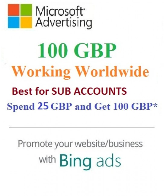 £100 GBP ($134 USD) Microsoft Ads Coupon (Need £25 GBP ($34 USD) Spending) for Main and SUB Accounts